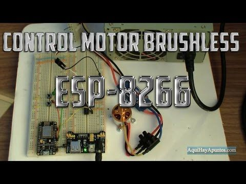 Control Motor Brushless Con Esp 8266 Youtube Electronic In 2018