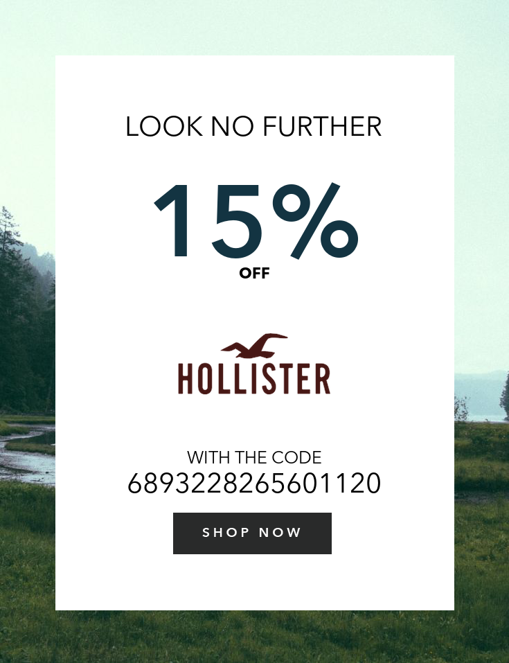 Get 15 Off Your Order No Minimum Expires After 1 Use Hollister Co Hollister Promo Codes