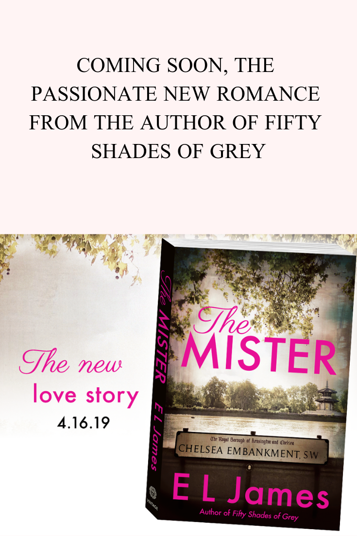 Libros E L James The Mister By E L James Penguinrandomhouse Books In 2019