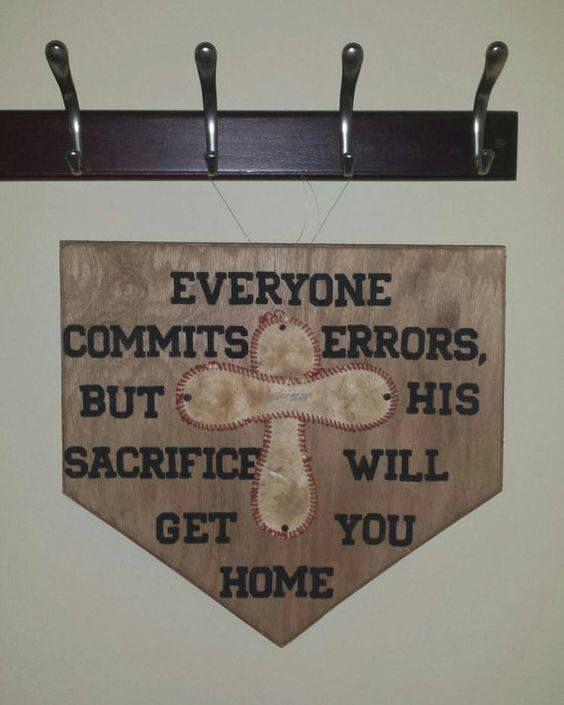 Everyone Commits Errors But His Sacrifice Will Get You Home Baseball Cross Baseball Room Baseball Decor