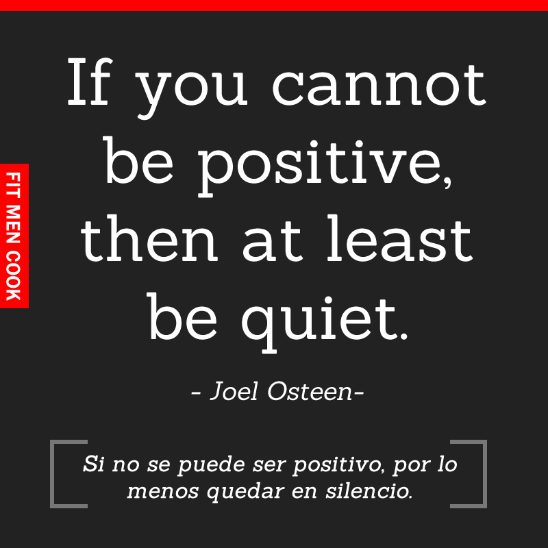 Be Positive or Be Silent -