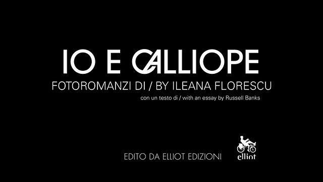 """ILEANA FLORESCU - L'arte del FotoRomanzo  il film documentario su Ileana Florescu e il suo progetto """"Io e Calliope"""" di Ferdinando Vicentini Orgnani.  Edizioni: Elliot http://www.elliotedizioni.com  Design: http://www.kittesencula.com"""