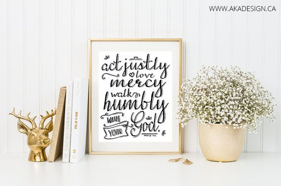 Download Act Justly Love Mercy Walk Humbly Digital Art Print ...
