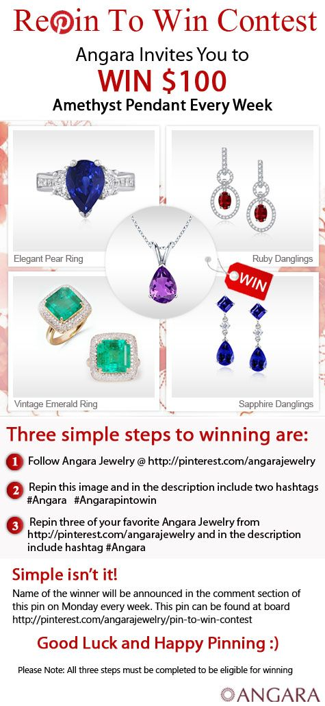Hi Everyone, Complete the above 3 simple steps to win an awesome $ 100 Amethyst Pendant. The lucky winner will be announced on Monday every week in the comment section of the pin found at link: http://pinterest.com/pin/119838040055342174/  Angara Jewelry Profile Link: http://pinterest.com/angarajewelry/  Official Rules: http://www.angara.com/pinterest/repin-to-win-rules.html  Good Luck :) (Please leave the caption as is) #Angara #Angarapintowin