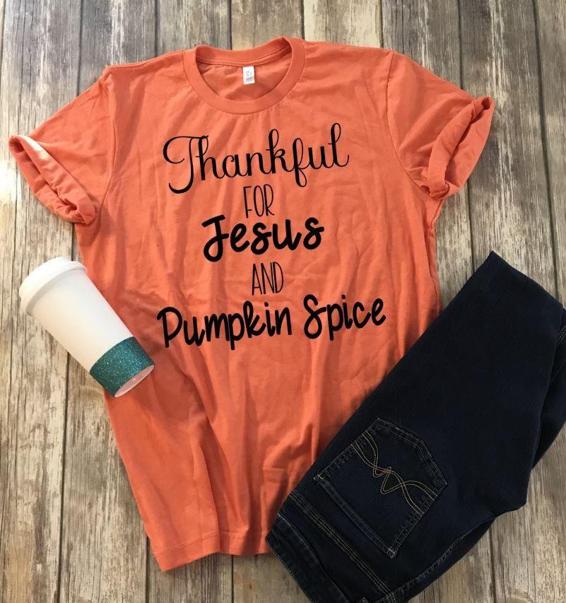 a6eebd2dd Thankful for Jesus and Pumpkin Spice Shirt - Funny Shirt - Graphic Shirt - Plus  Size Shirt - Jesus - Pumpkin Spice - Ladies Fall Shirt by ...