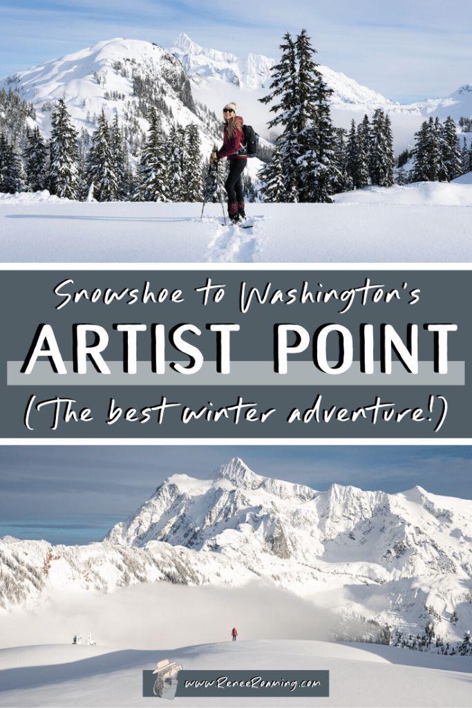 Photo of Raquetas de nieve a Artist Point (¡LA MEJOR aventura de invierno de Washington!)