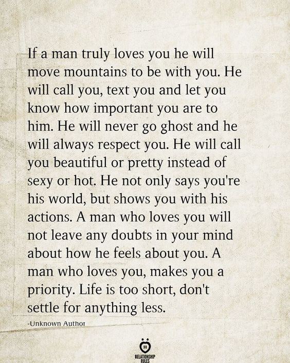 If A Man Truly Loves You He Will Move Mountains To Be With You