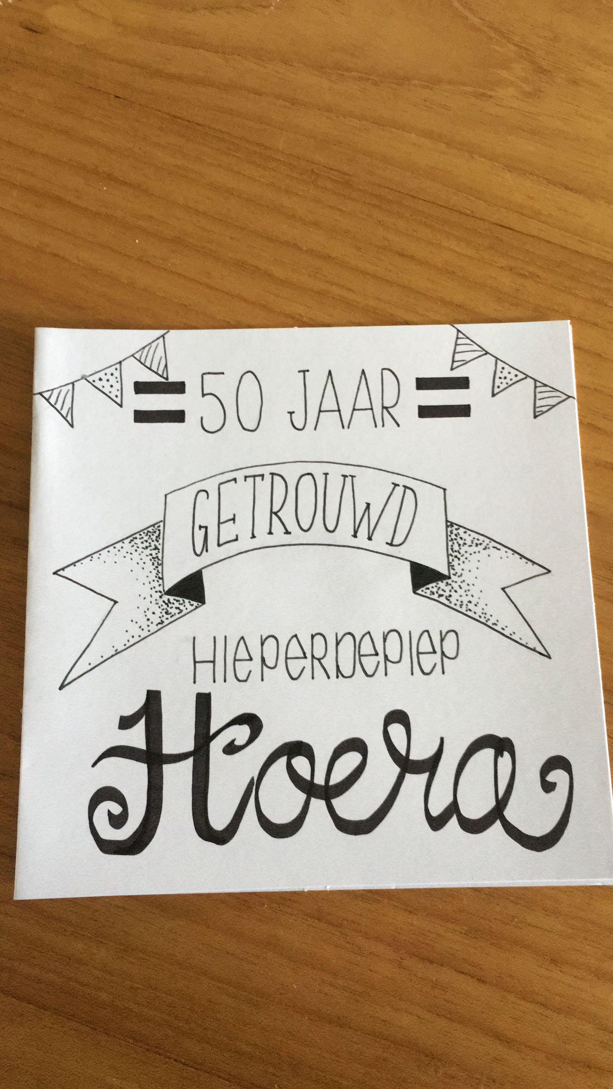 sketches 50 jaar getrouwd Handlettering getrouwd | Cards to make | Pinterest | Cards, Bullet  sketches 50 jaar getrouwd