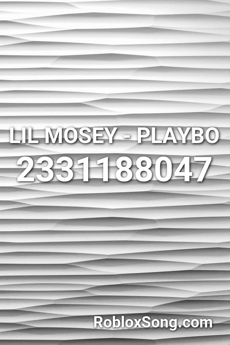 Lil Mosey Playbo Roblox Id Roblox Music Codes In 2020 Roblox Roblox Pictures Id Music