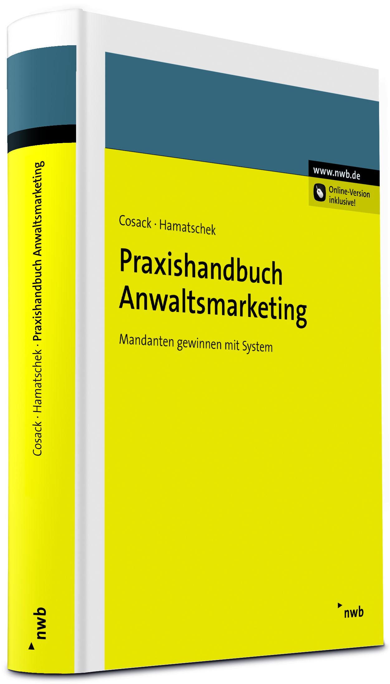 Praxishandbuch Anwaltsmarketing -    ab November 2012 im Handel