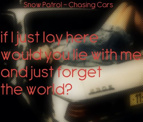 Snow Patrol Chasing Cars Lyrics Snow Patrol Chasing Cars Snow Patrol Chasing Cars Lyrics