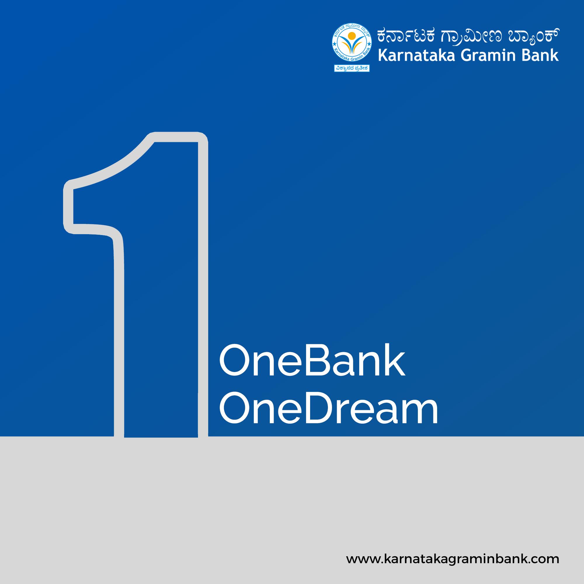 Karnataka Gramin Bank Is Now Bigger And Better The Biggest Rrb Of The Country One Bank One Dream Kgb Karnatakag Karnataka Mobile Banking Business Loans