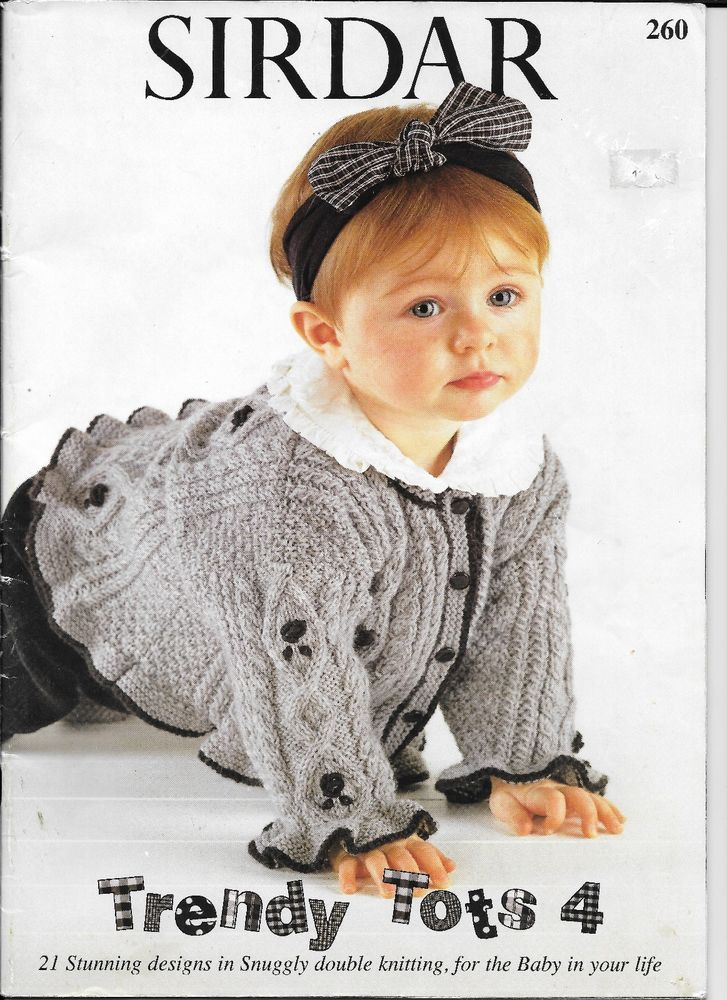 Sirdar Trendy Tots 4 Knitting Pattern Book #260, 21 Designs in DK ...