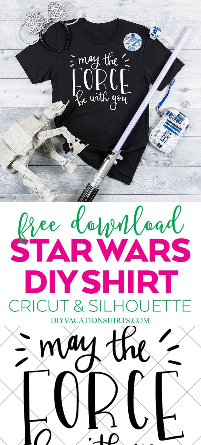 FREE Star Wars SVG May the Force Be With You DIY