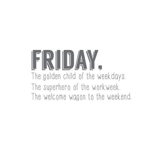 Hello Friday Its Friday Quotes Happy Friday Quotes Friday Quotes Funny