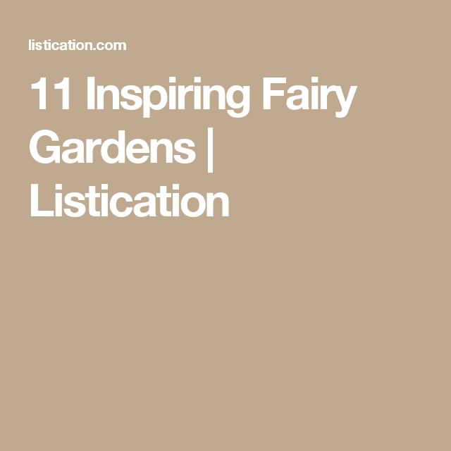11 Inspiring Fairy Gardens   Listication