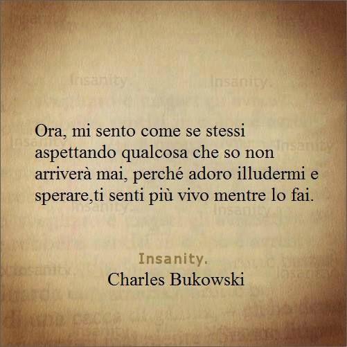 Bukowski Citazioni Aforismi Frasi Citazioni