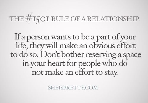 If A Person Wants To Be Part If Your Life, They Will Make