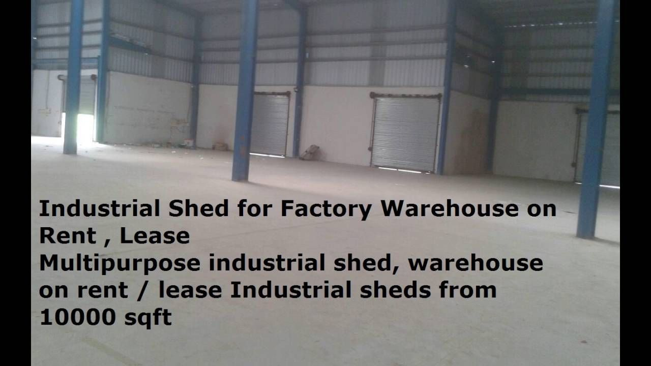 Industrial Shed For Factory Warehouse On Rent Lease Multipurpose Indus Industrial Sheds Industrial Shed