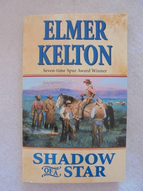 Shadow of A Star by Elmer Kelton Paperback 2004