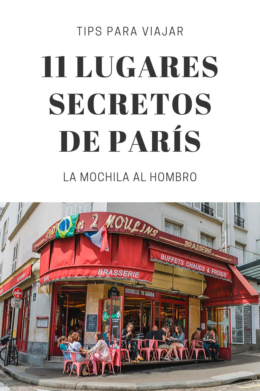11 Lugares Secretos De París Para Visitar Gratis La Mochila Al Hombro En 2020 Lugares De Paris Lugares Secretos Viajes A Francia
