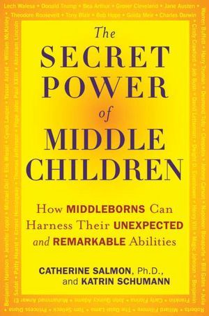 The Secret Power of Middle Children: How Middleborns Can Harness Their Unexpected and Remarkable Abilities|Paperback #middlechildhumor