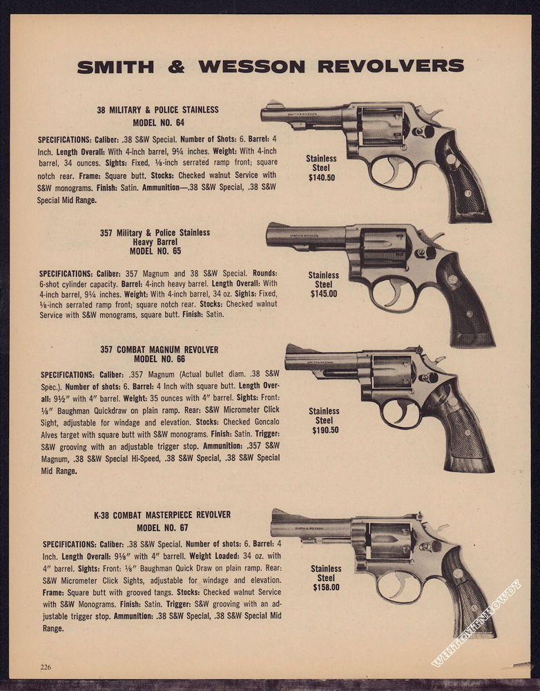 1977 SMITH WESSON 64 65 Military Police, 66  357, K-38