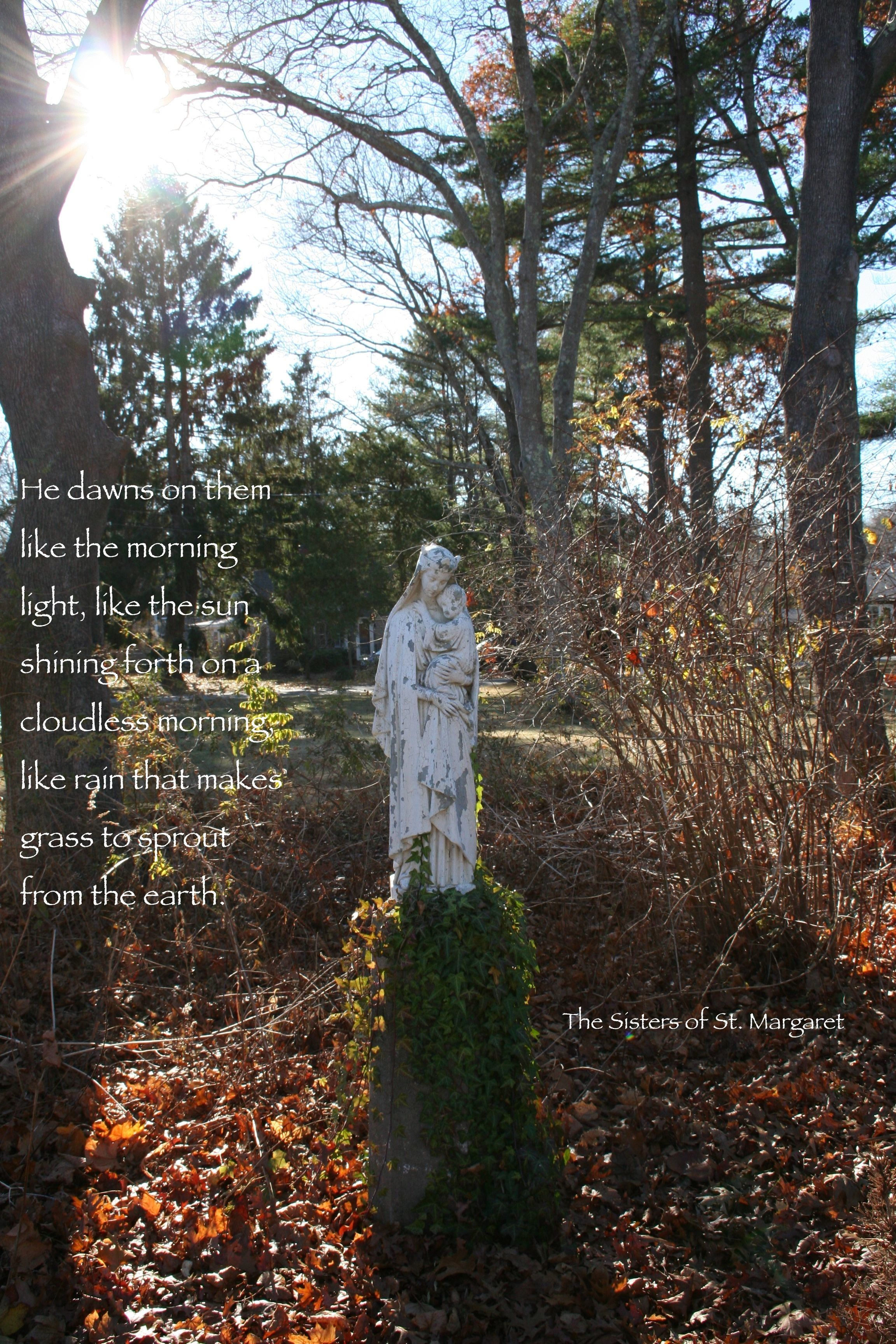 He dawns on them.... The Sisters of St. Margaret, Duxbury