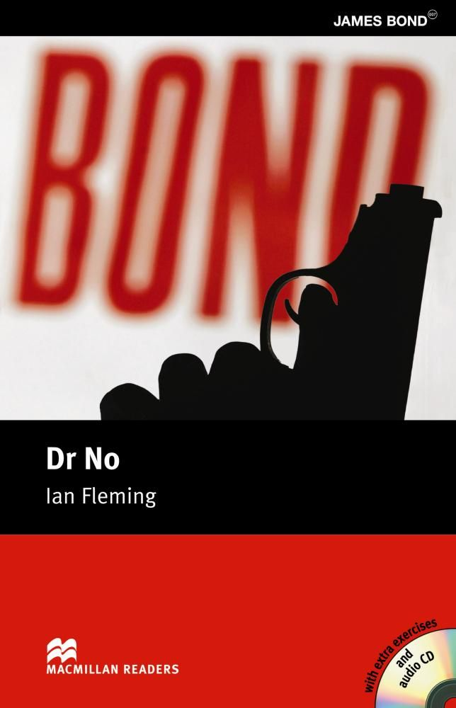 Doctor No / Ian Fleming ; retold by F.H. Cornish. Macmillan Heinemann, 2005
