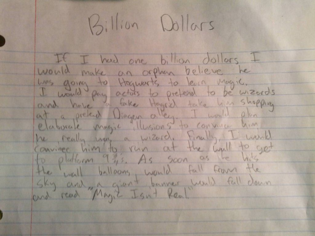 "AwwOMG.com Kids have extremely evil and creative minds. ""What would you do with a billion dollars?"" http://www.awwomg.com/kids-have-extremely-evil-and-creative-minds-what-would-you-do-with-a-billion-dollars/"