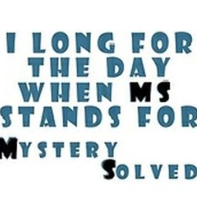 I Survived Cancer Suicide Trials And I Have Learned I: For Holly Walters. MS Stands For Multiple Sclerosis, But