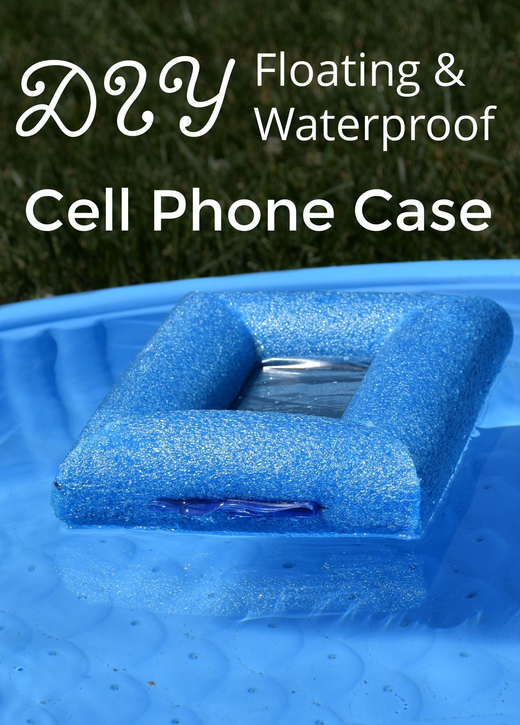 Ad Use A Pool Noodle And Freezer Bag To Make Waterproof Phone Case Summerisforsavings Collectivebias Wfm1