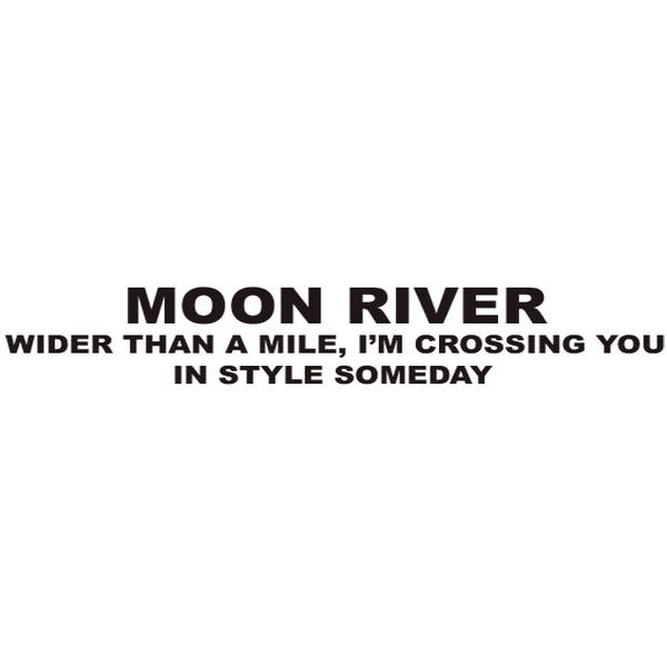 Moon River - Audrey Hepburns Breakfast At Tiffanys found on Polyvore
