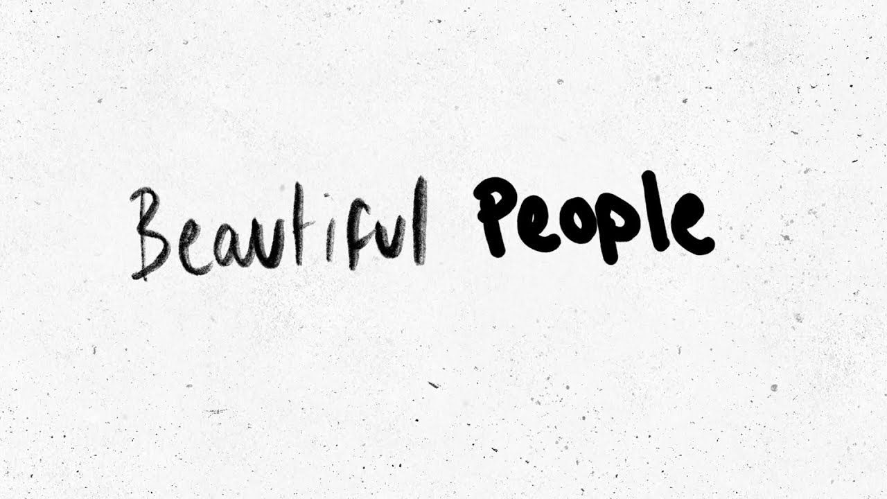 Ed Sheeran Beautiful People Feat Khalid Official Lyric Video Beautiful People Lyrics Ed Sheeran Quotes Lyrics Beautiful People Quotes