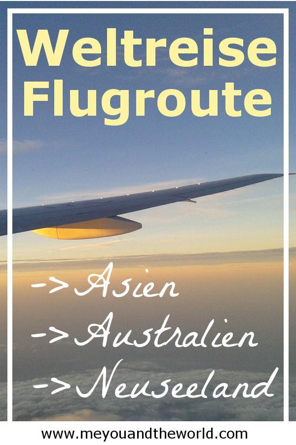 Weltreise Flugroute Tipps Fur Asien Australien Und Neuseeland Weltreise Blog Meyouandtheworld Weltreise Reisen Neuseeland Reise