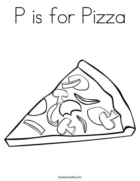 P Is For Pizza Coloring Page From Twistynoodle Com With Images