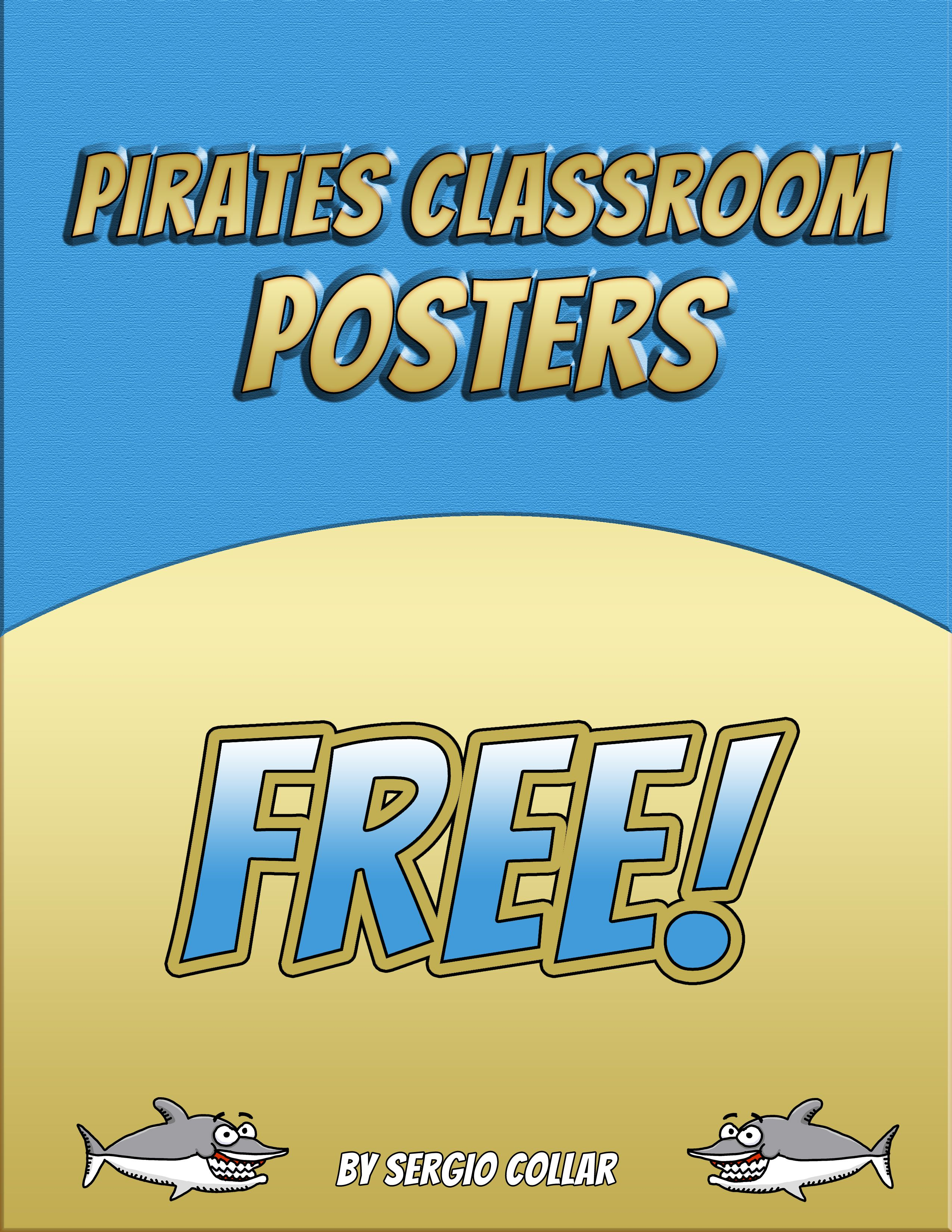 PIRATES CLASSROOM POSTERS FREE 2 Cool Posters For Your Classroom