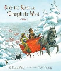 images of Over the River and through woods song - Google Search