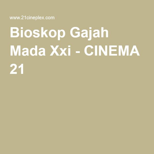 Bioskop gajah mada xxi cinema 21 ideas for the house pinterest bioskop gajah mada xxi cinema 21 stopboris Image collections