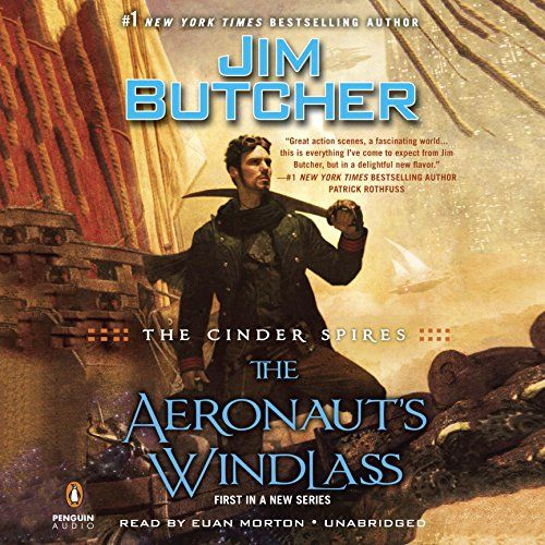 The Aeronauts Windlass The Cinder Spires Book 1 Most Wished For
