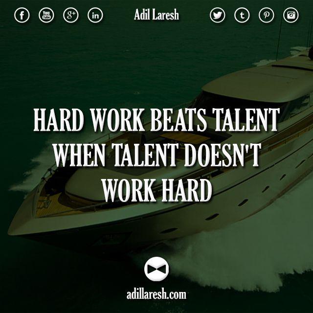 Hard Work Beats Talent Quotes: Hard Work Beats Talent When Talent Doesn't Work Hard