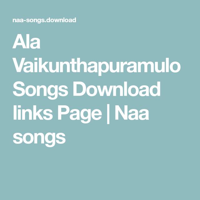 Ala Vaikuntapuramlo 2019 Telugu Movie Mp3 Naa Songs Links Free Download Songs All Songs Mp3 Song Download