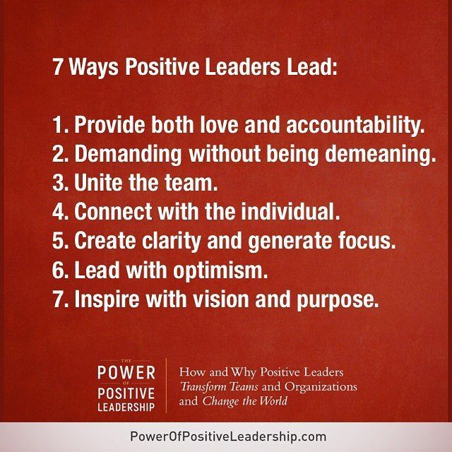Positive Leadership Quotes 7 Ways Positive Leaders Lead. | Who's the boss? | Leadership  Positive Leadership Quotes