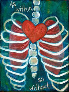 """""""As Within, So Without"""" by Gina Marie Dunn. (valentine heart art!)"""