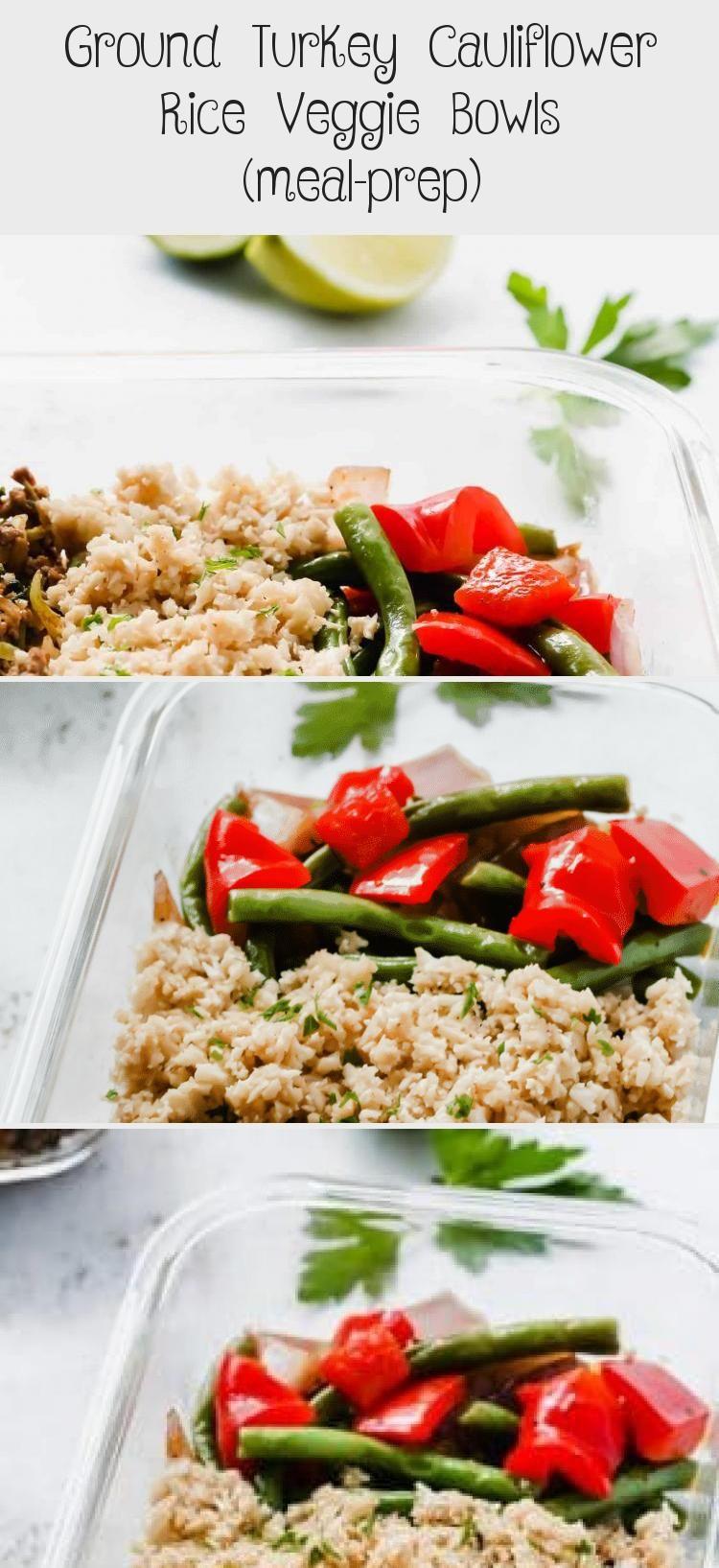 Photo of Ground Turkey Cauliflower Rice Veggie Bowls (meal-prep) – Healthy Recipes