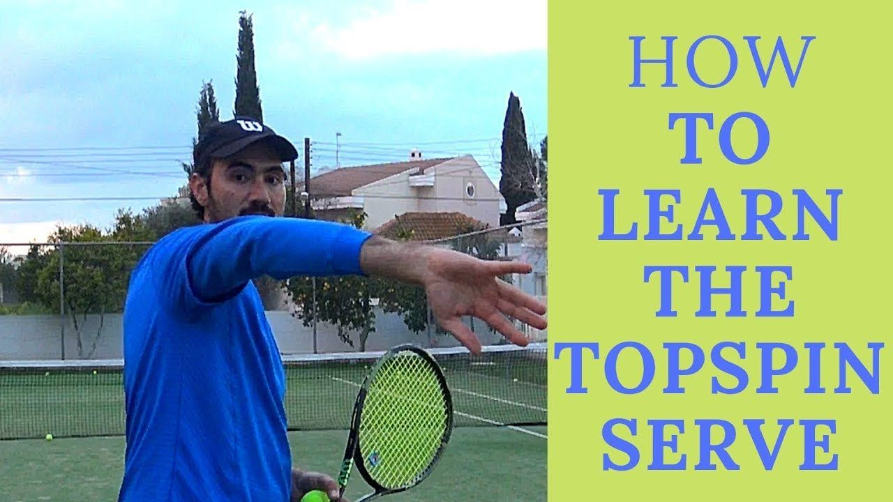 How To Learn The Topspin Serve In Tennis For All Levels Learntoserveintennis Tennis Tennis Tips Learning