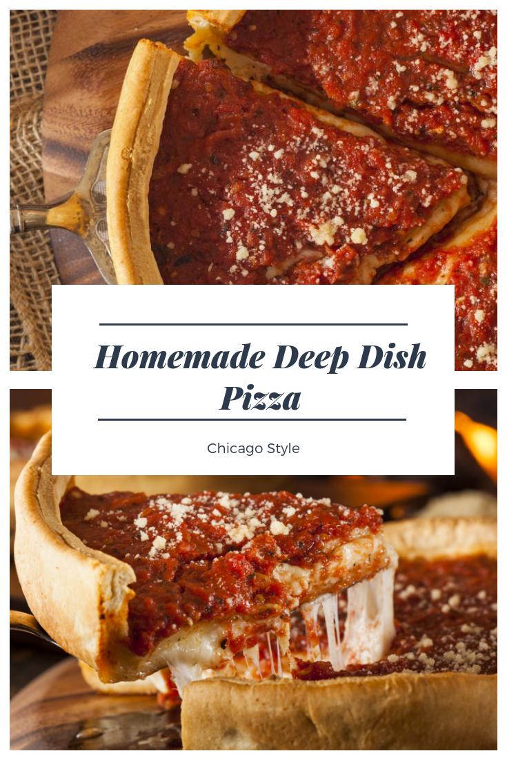 Homemade Deep Dish Pizza Recipe Chicago Style Recipe Deep Dish