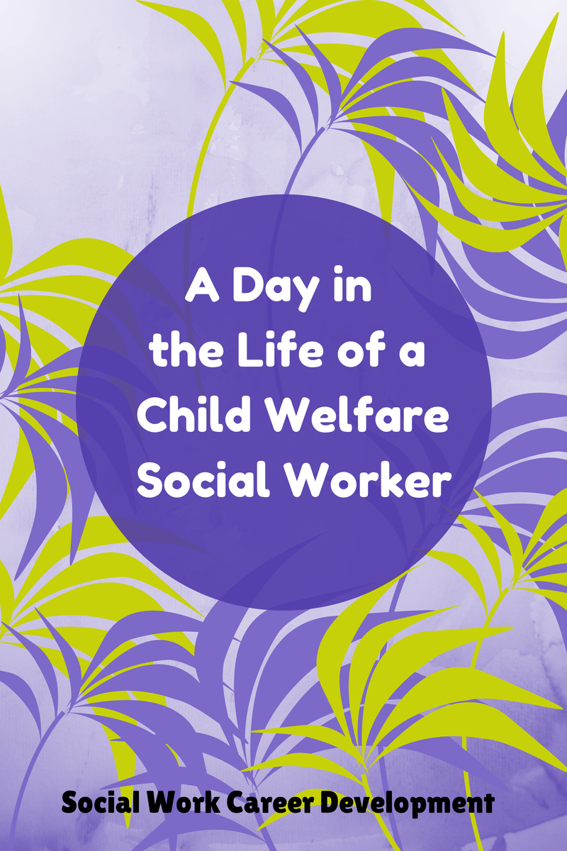 A Day in the Life of a CPS Social Worker < interview with social ...