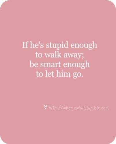 Breakup Quote of the Day… | Amen, Wisdom and Truths
