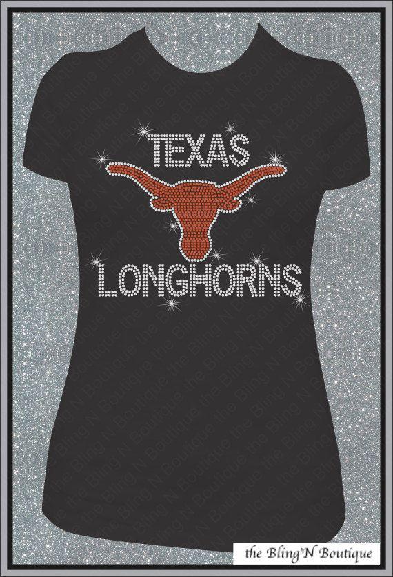 2139c430 Texas Longhorns Bling Rhinestone Shirt | Texas!!!!!!! | Rhinestone ...